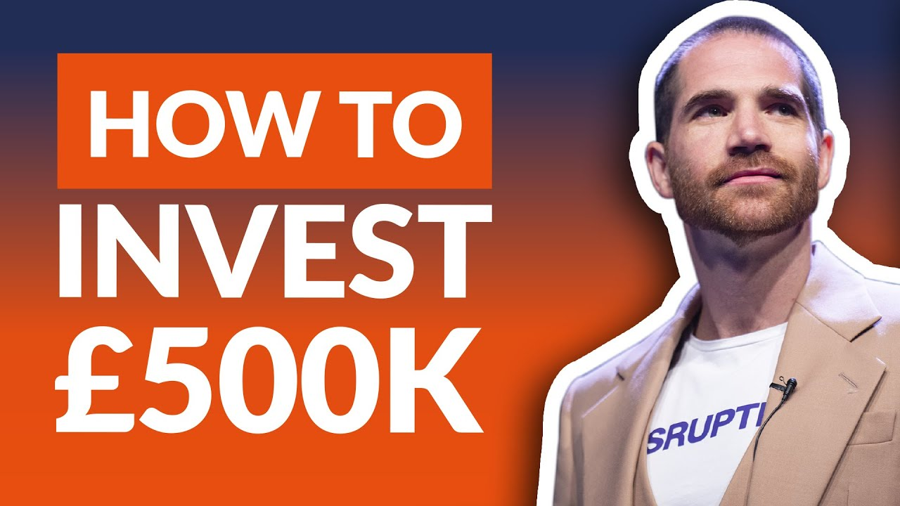 How to Invest £500,000 For the Best Return