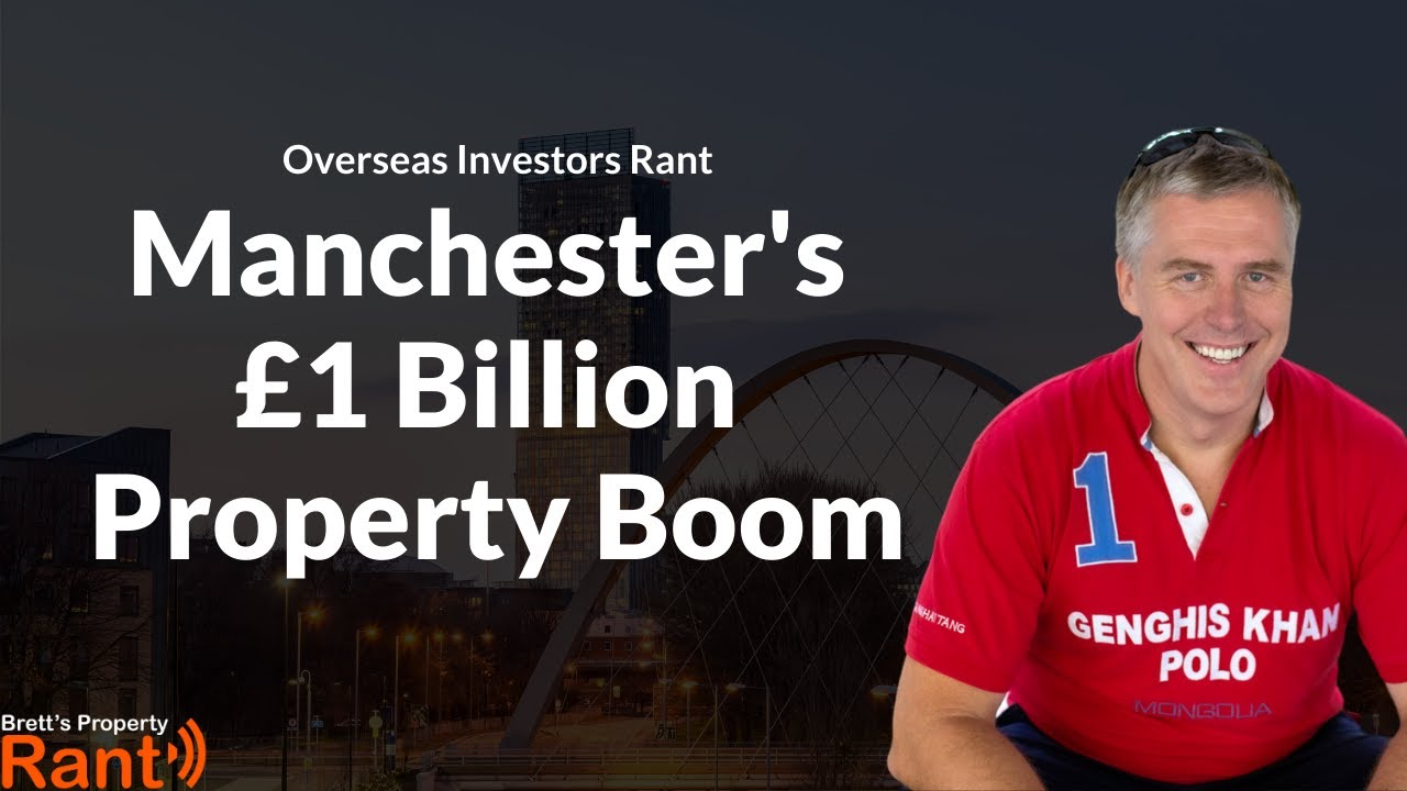 Manchester's £1BN Property Boom