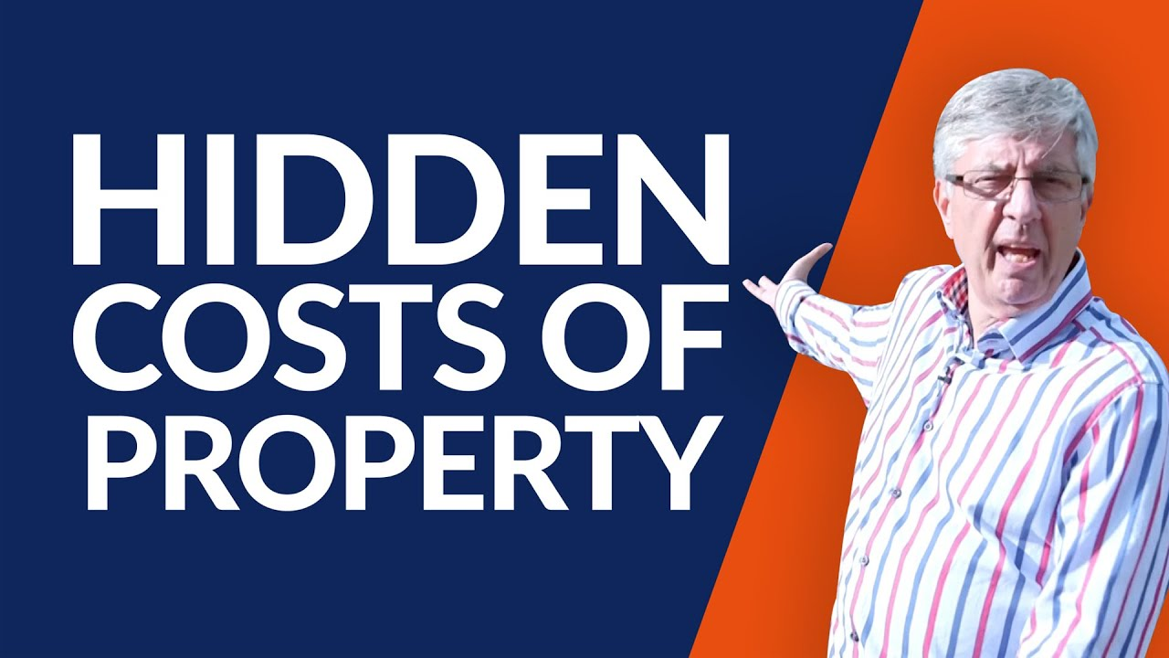 The Hidden Costs of Buying Property | UK Property Investment