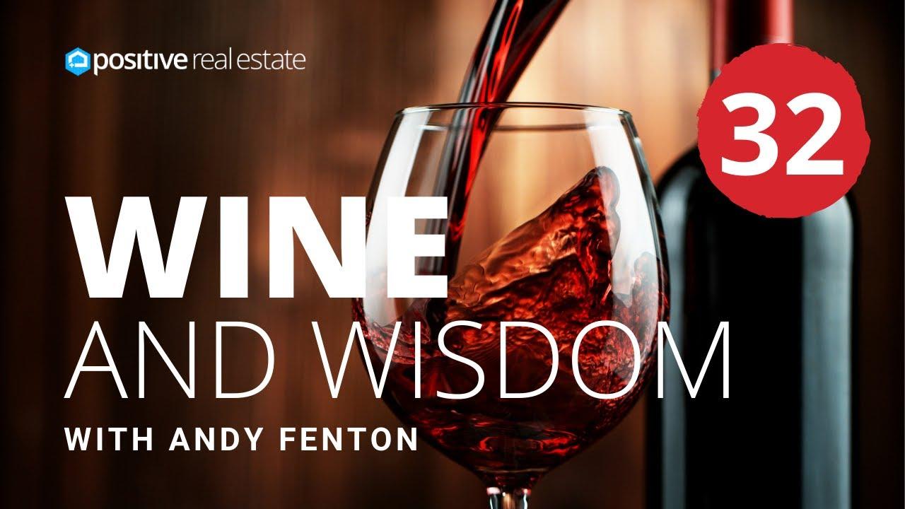 Wine and Wisdom #32