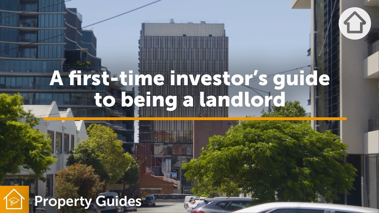 A first-time investor's guide to being a landlord | Realestate.com.au