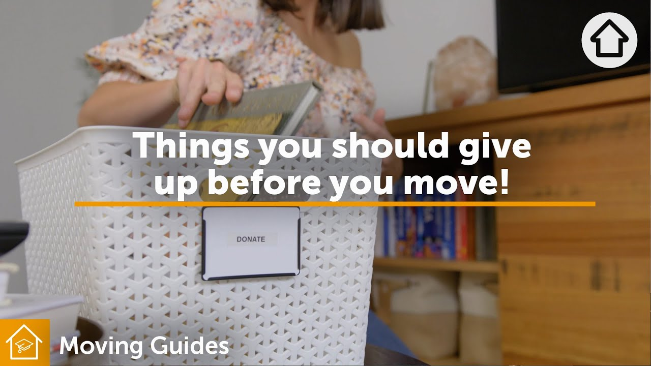 Things you should give up before you move! | Realestate.com.au