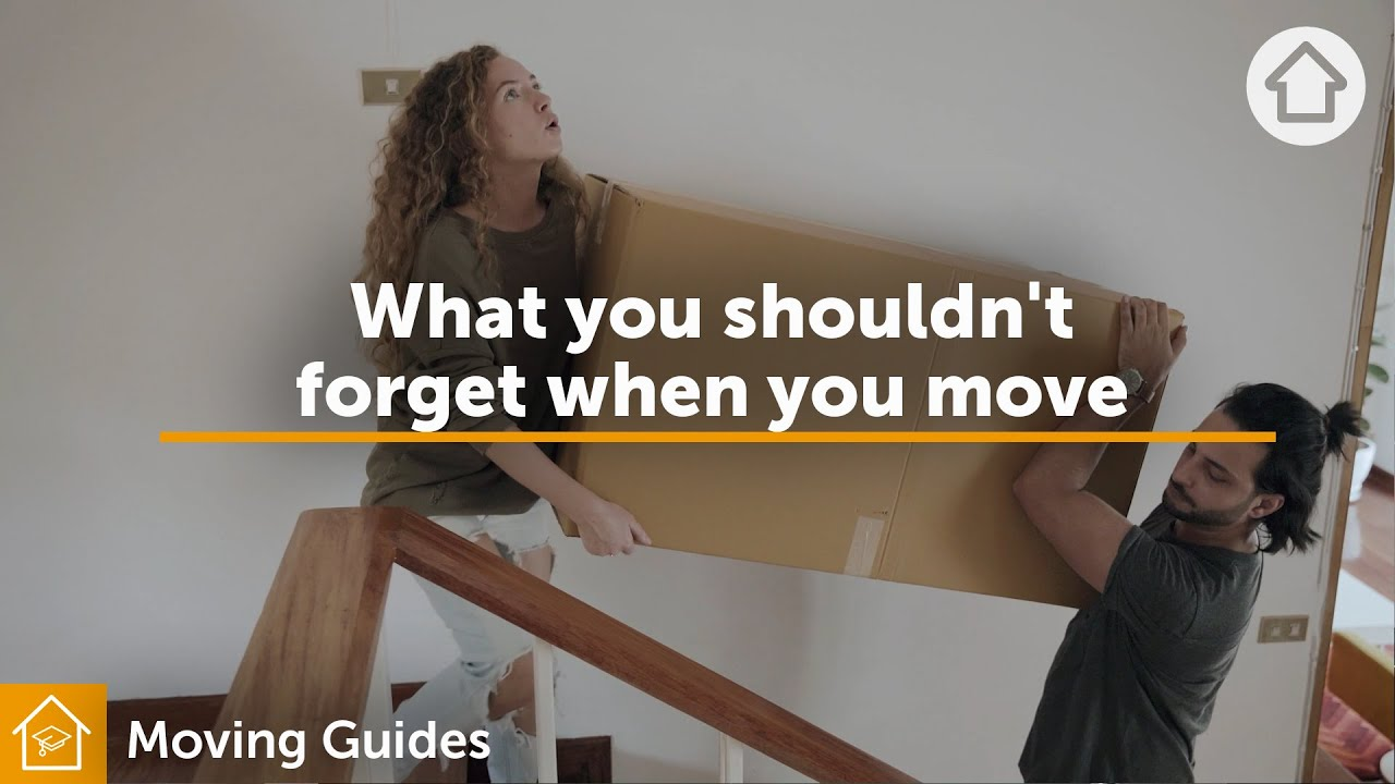 What you shouldn't forget when you move | Realestate.com.au