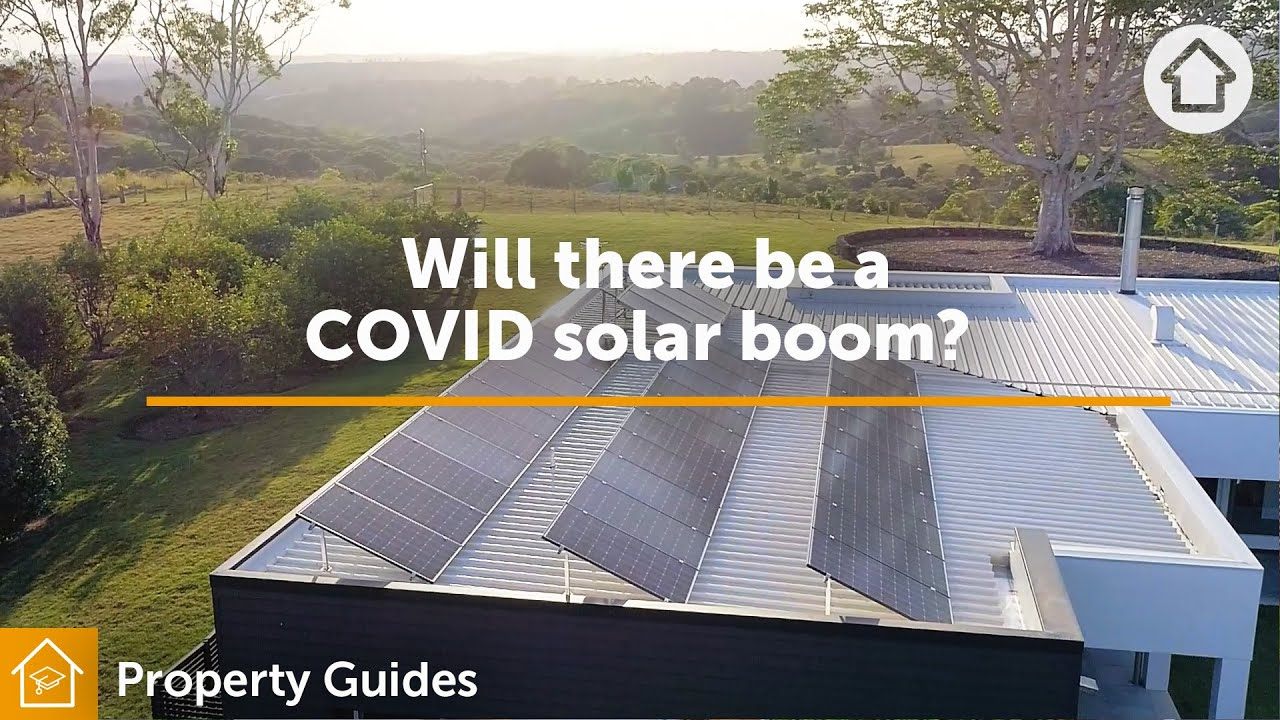 Will there be a COVID solar boom? | Realestate.com.au