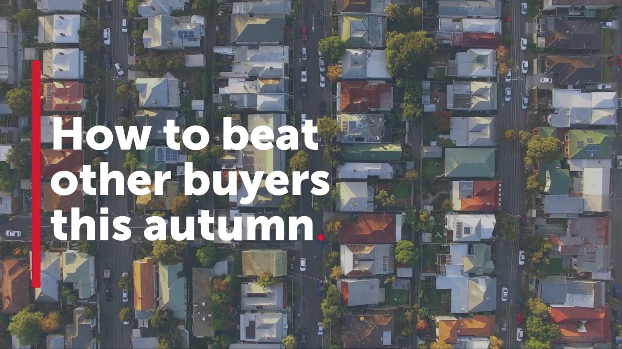 How to beat other buyers this Autumn | Realestate.com.au