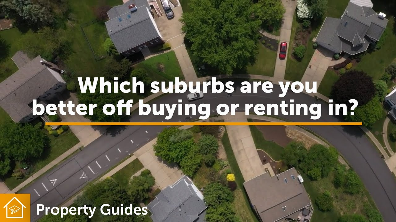 Which suburbs are you better off buying or renting in? | Realestate.com.au