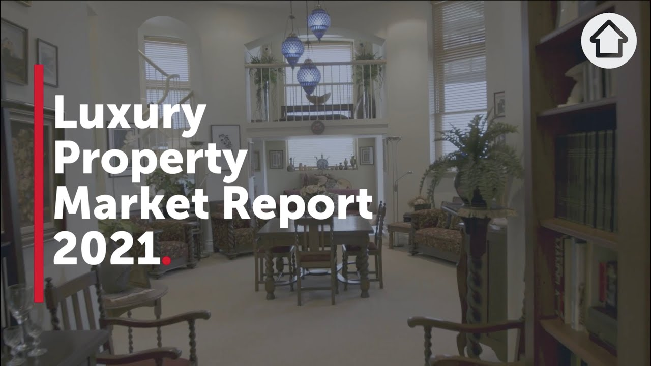 Luxury Property market report 2021 | Realestate.com.au