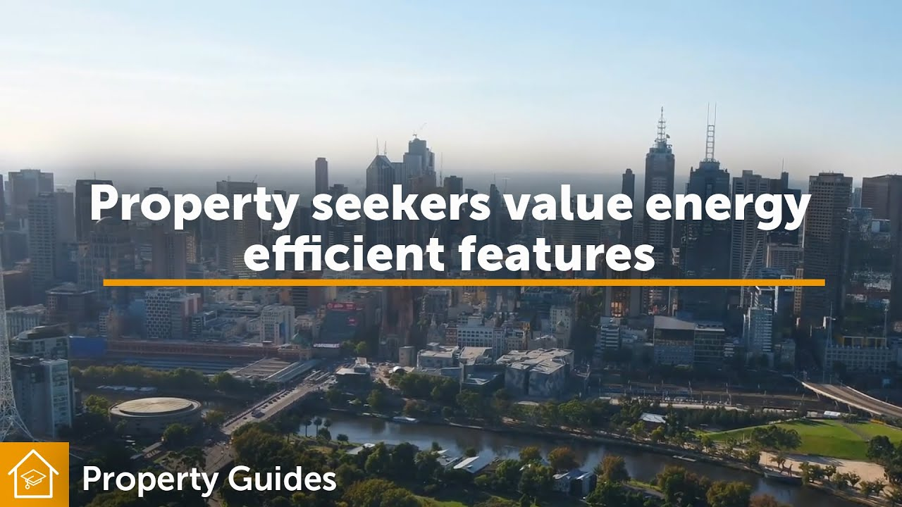 Property seekers value energy efficient features | Realestate.com.au