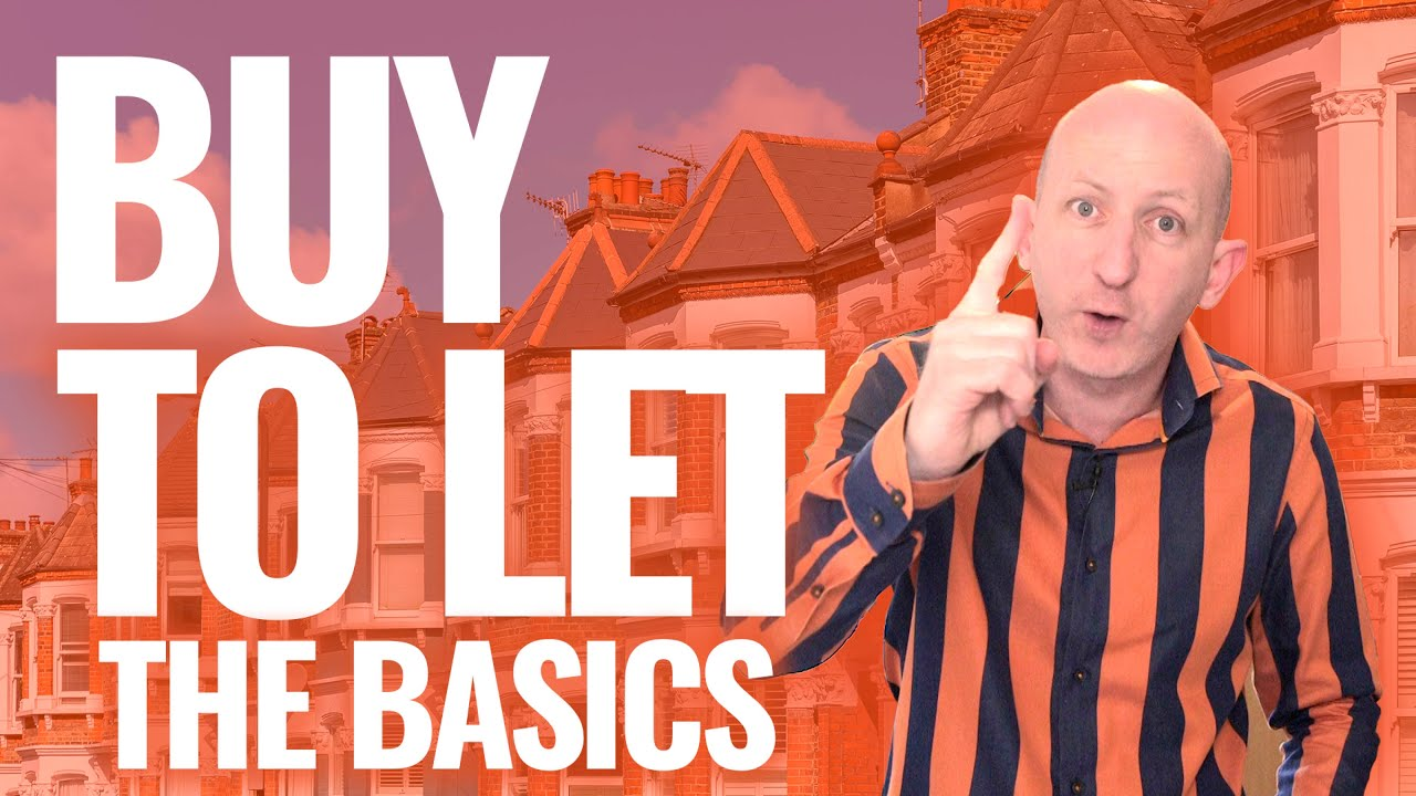 Buy-To-Let Property Basics | Full Process For Your First Investment Property