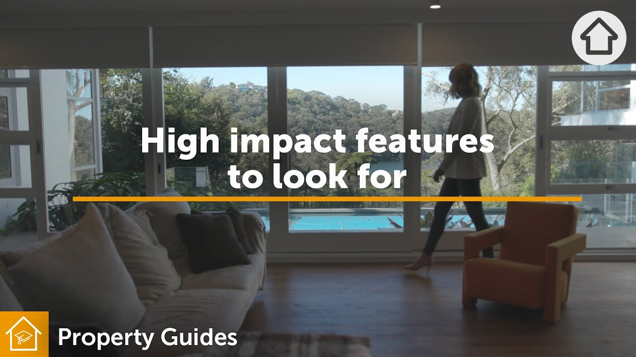 High impact features to look for | Realestate.com.au