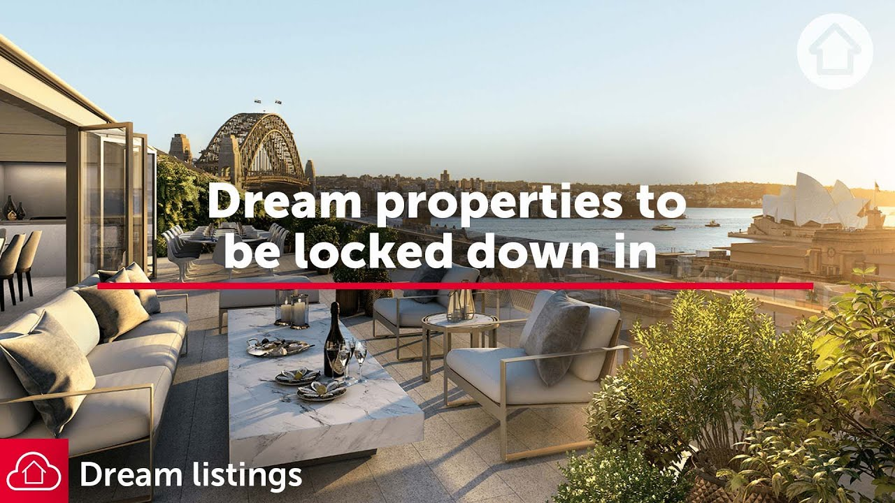 Dream properties to be locked down in  | Realestate.com.au