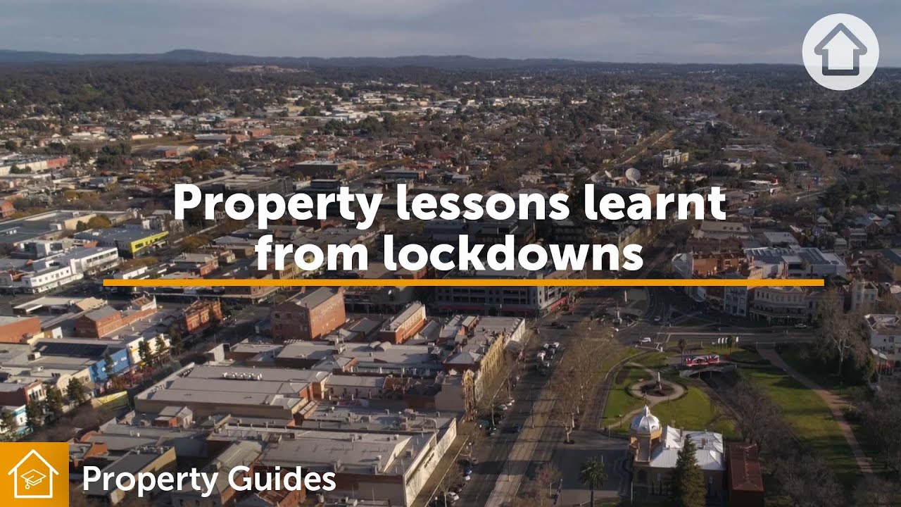 Property lessons learnt from lockdowns | Realestate.com.au