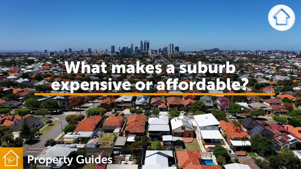 What makes a suburb expenisve or affordable? | Realestate.com.au