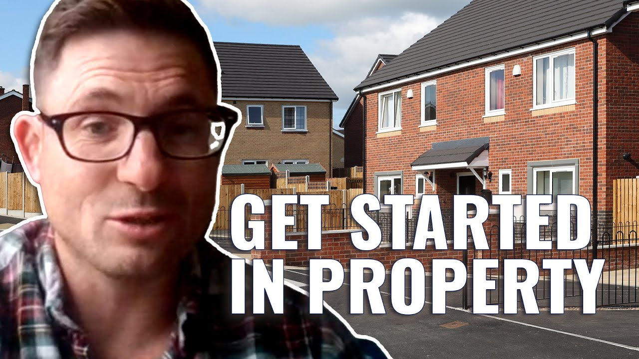How To Get Started as a Property Investor